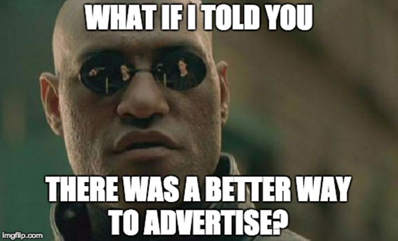 What if I told you…?